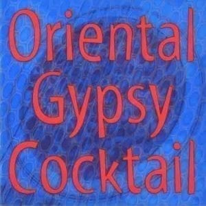 CD Oriental Gypsy Cocktail